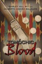 Tomochic Blood