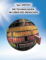 Die Technologien Im Leben Des Menschen