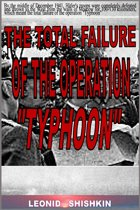 The total failure of the operation ''Typhoon''