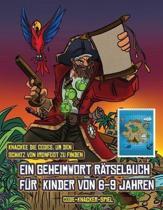 Code-Knacker-Spiel (Ein Geheimwort Ratselbuch Fur Kinder Von 6-9 Jahren)