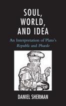 Soul, World, and Idea