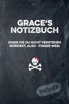 Grace's Notizbuch Dinge Die Du Nicht Verstehen W rdest, Also - Finger Weg!