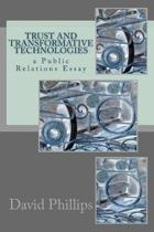 Trust and Transformative Technologies