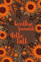 Goodbye Summer Hello Fall: Blank Lined Autumn Journal For People Who Love The Fall Season