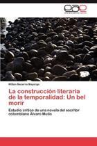 La Construccion Literaria de La Temporalidad