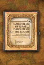 Daughters of Israel, Daughters of the South