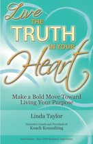 Live the Truth in Your Heart