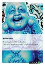 Buddha, Krishna Und Allah