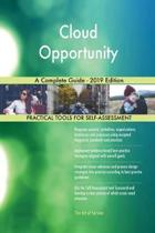 Cloud Opportunity a Complete Guide - 2019 Edition