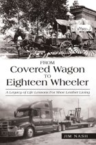 From Covered Wagon to Eighteen Wheeler