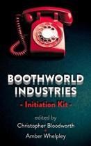 Boothworld Industries Initiation Kit