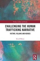 Challenging the Human Trafficking Narrative