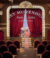 Het Muizenhuis - Sam en Julia in het theater