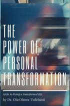 The Power of Personal Transformation