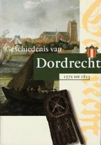 Geschiedenis van Dordrecht van 1572 tot 1813 2