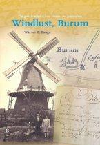 De geschiedenis van koren en pelmolen Windlust, Burum
