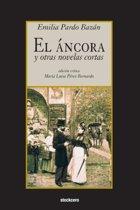 El Ancora y Otras Novelas Cortas