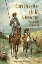 Don Quijote de la Mancha (Spanish Version)