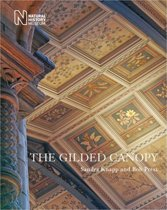 The Gilded Canopy - Botanical Ceiling Panels of the Natural History Museum