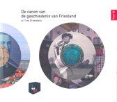 De canon van de geschiedenis van Fryslan in 11 en 30 vensters
