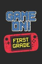 Game On! First Grade: 1st First Grade Game On Video Game Back to School Premium Journal/Notebook Blank Lined Ruled 6x9 100 Pages