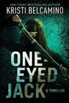 One-Eyed Jack: A Thriller