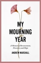 My Mourning Year