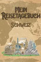 Mein Reisetagebuch Schweiz: 6x9 Reise Journal I Notizbuch mit Checklisten zum Ausf�llen I Perfektes Geschenk f�r den Trip nach Schweiz f�r jeden R