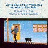 La Casa En El Aire: Tribute To Rafael Escalona