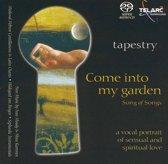 Song Of Songs: Come Into My Garden
