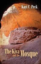 The Kiva and the Mosque