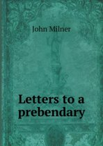 Letters to a Prebendary