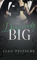Dangerously Big