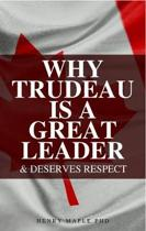 Why Trudeau Is a Great Leader