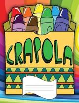 Crapola: Wide Ruled Line Paper Notebook for Primary School, Journaling, or Personal Use.