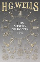This Misery of Boots (1907)