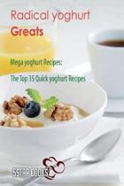 Radical Yoghurt Greats