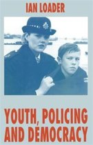 Youth, Policing and Democracy