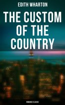 The Custom of the Country (Romance Classic)