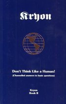 Kryon Bk2- Don't Think Like A Hum