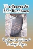 The Secret at Fort Huachuca
