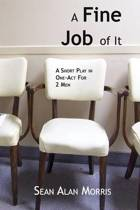 A Fine Job of It