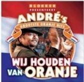 Andre's grootste oranje hits - Wij houden van oranje