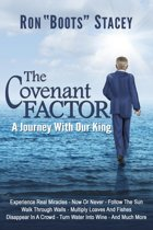 The Covenant Factor: A Journey With Our King