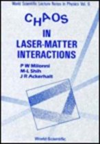 Chaos In Laser-matter Interactions