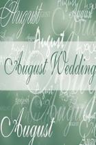 Wedding Journal August Wedding