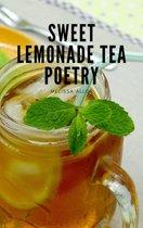 Sweet Lemonade Tea Poetry