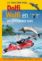 Dolfi en Wolfi 27 - Dolfi, Wolfi en de gemaskerde man