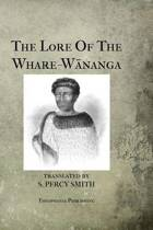The Lore of the Whare-Wananga