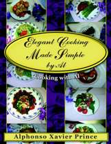 Elegant Cooking Made Simple by Al